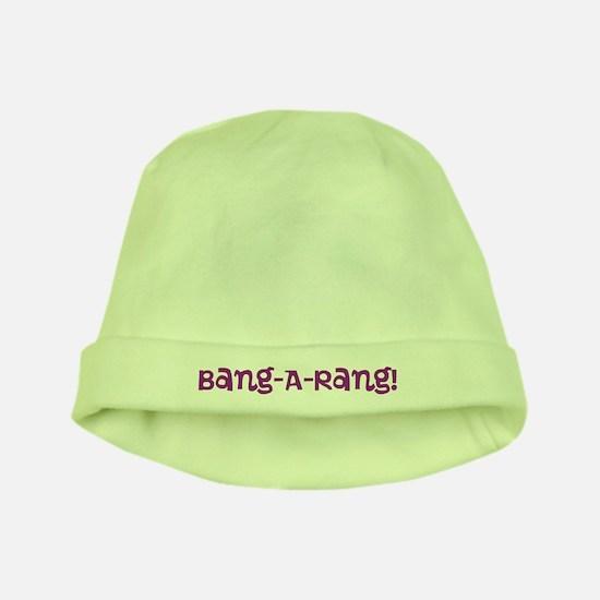 Bang-A-Rang baby hat