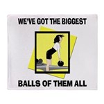 Biggest Balls Bowling Throw Blanket
