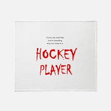 Too Close Hockey Throw Blanket