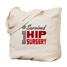 Hip Surgery Survivor Tote Bag