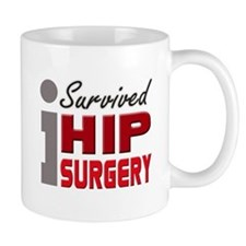 Hip Surgery Survivor Mug