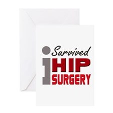 Hip Surgery Survivor Greeting Card
