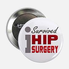"""Hip Surgery Survivor 2.25"""" Button"""