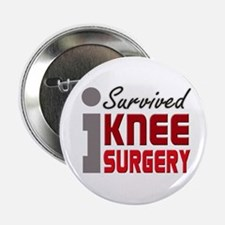 "I Survived Knee Surgery 2.25"" Button"