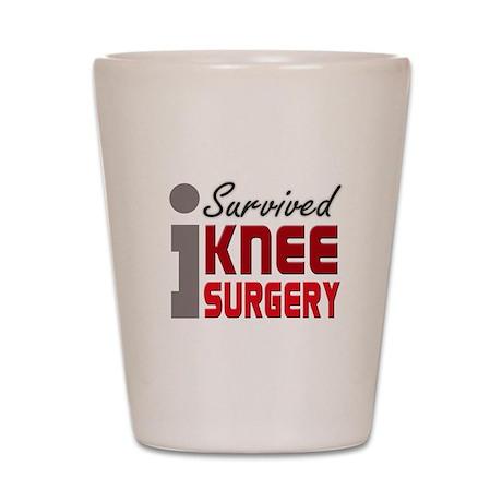 I Survived Knee Surgery Shot Glass