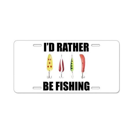 I 39 d rather be fishing aluminum license plate by sportsnuts for Florida temporary fishing license