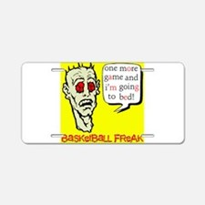 Basketball Freak Aluminum License Plate
