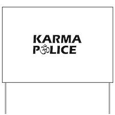 Karma Police Om Sign Yard Sign