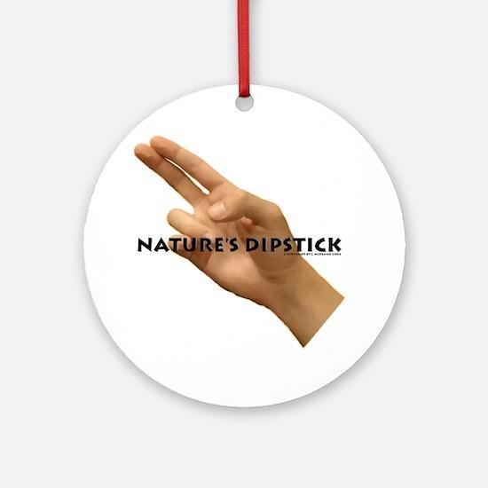 Nature's Dipstick Ornament (Round)