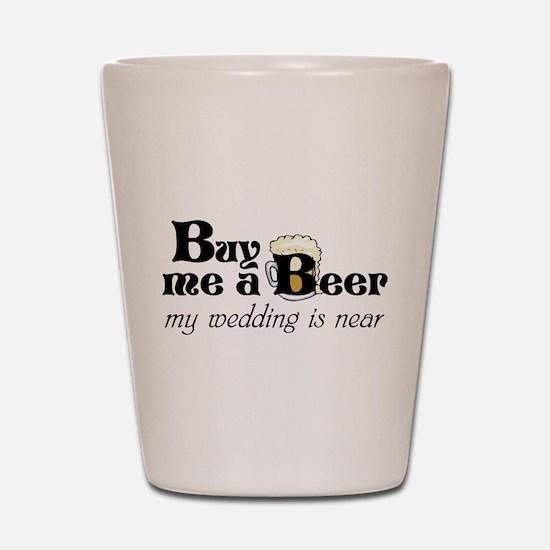Buy Me A Beer Shot Glass