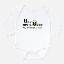 Buy Me A Beer Long Sleeve Infant Bodysuit