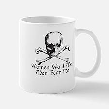 Women Want Me Men Fear Me Mug