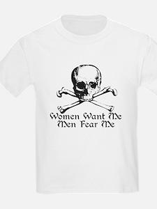 Women Want Me Men Fear Me T-Shirt
