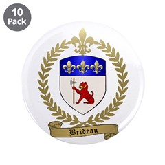 "BRIDEAU Family Crest 3.5"" Button (10 pack)"