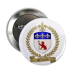 """BRIDEAU Family Crest 2.25"""" Button (100 pack)"""