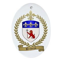BRIDEAU Family Crest Ornament (Oval)