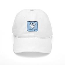 Cats are good. Baseball Cap