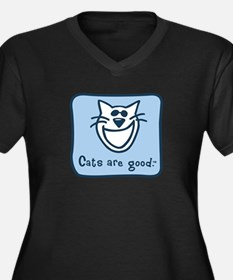 Cats are good. Women's Plus Size V-Neck Dark T-Shi