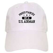 Proud Fiancee of a US Airman Baseball Cap