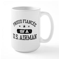 Proud Fiancee of a US Airman Mug