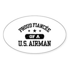 Proud Fiancee of a US Airman Decal