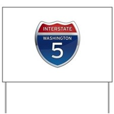 Interstate 5 - Washington Yard Sign