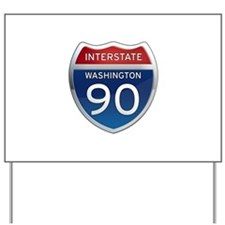 Interstate 90 - Washington Yard Sign