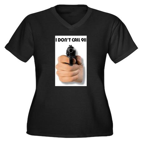 I Don't Call 911 Women's Plus Size V-Neck Dark T-S