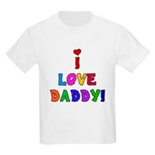 I Love Daddy Kids T-Shirt