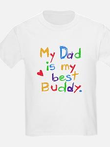 My Dad, My Best Buddy Kids T-Shirt
