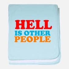 Hell Is Other People baby blanket