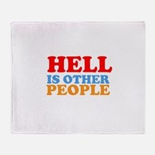 Hell Is Other People Throw Blanket