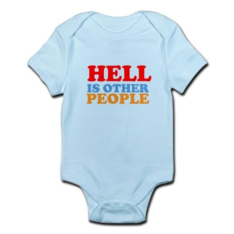 Hell Is Other People Infant Bodysuit