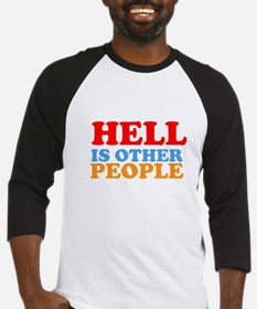 Hell Is Other People Baseball Jersey