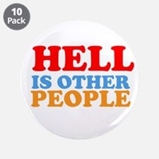"Hell Is Other People 3.5"" Button (10 pack)"