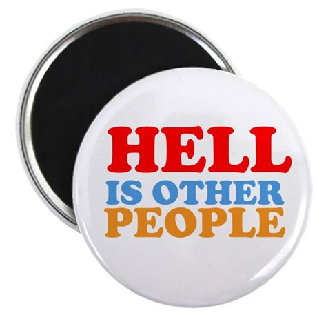 "Hell Is Other People 2.25"" Magnet (10 pack)"