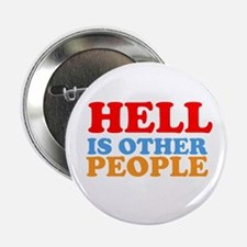 """Hell Is Other People 2.25"""" Button"""