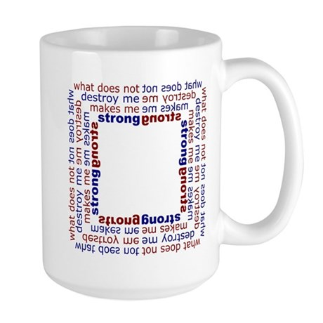 What does not destroy me makes me strong Mugs