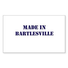 Made in Bartlesville Decal
