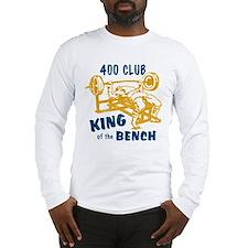 400 Club Bench Press Long Sleeve T-Shirt