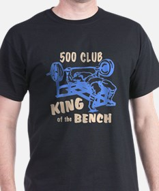 500 Club Bench Press T-Shirt