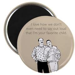 Favorite Child Magnet