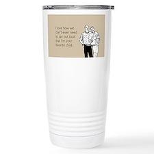 Favorite Child Stainless Steel Travel Mug