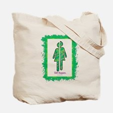 Shift Happens (TWO-SIDED!) Tote Bag