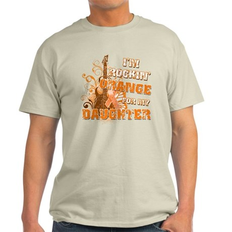 I'm Rockin' Orange for my Daughter Light T-Shirt