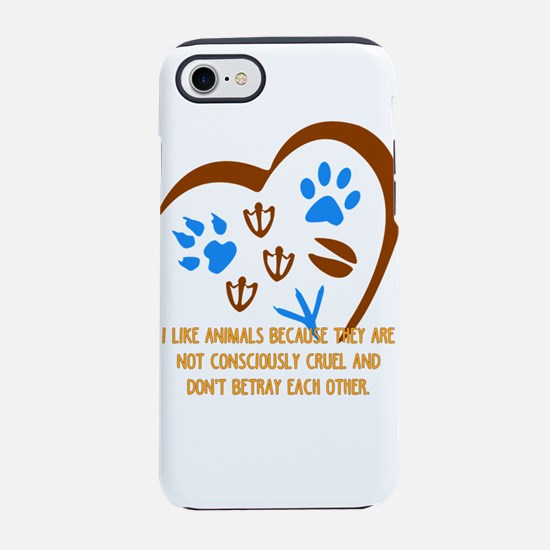 I like animals because they ar iPhone 7 Tough Case