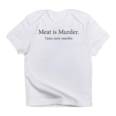 Meat Is Murder Tasty Tasty Murder Infant T-Shirt