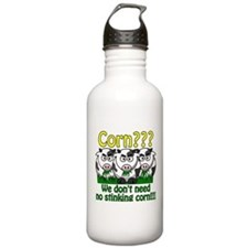 Corn??? We don't need no stin Water Bottle