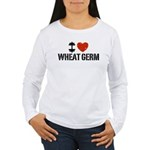I Love Wheat Germ Women's Long Sleeve T-Shirt