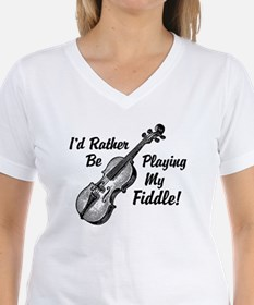 I'd Rather Be Playing My Fiddle Shirt
